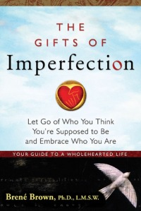 2545 THE GIFTS OF IMPERFECTION
